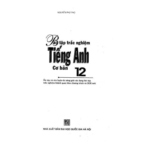 Bài Tập Trắc Nghiệm Tiếng Anh 12 Cơ Bản